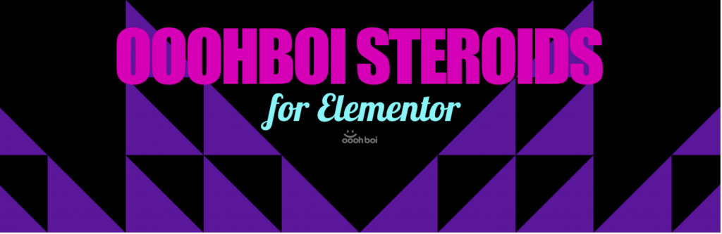 Steroids for Elementor, leicht verrückter Addon